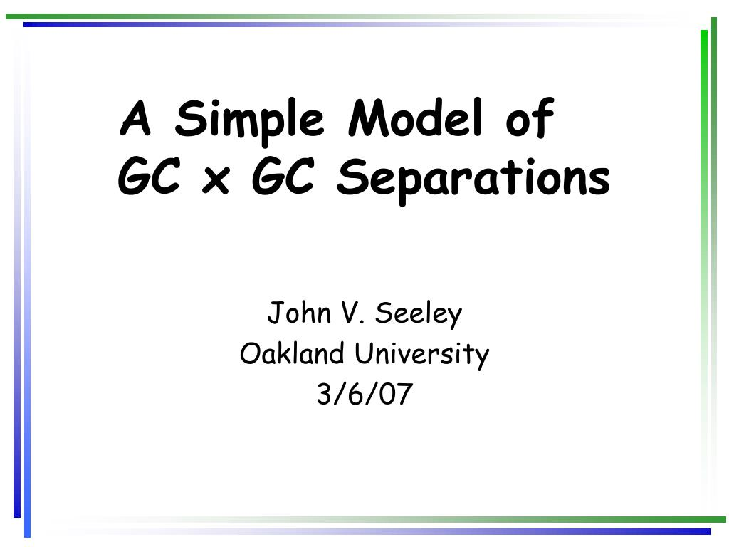a simple model of gc x gc separations l.