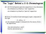 the logic behind a 2 d chromatogram