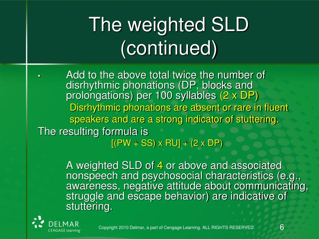 The weighted SLD