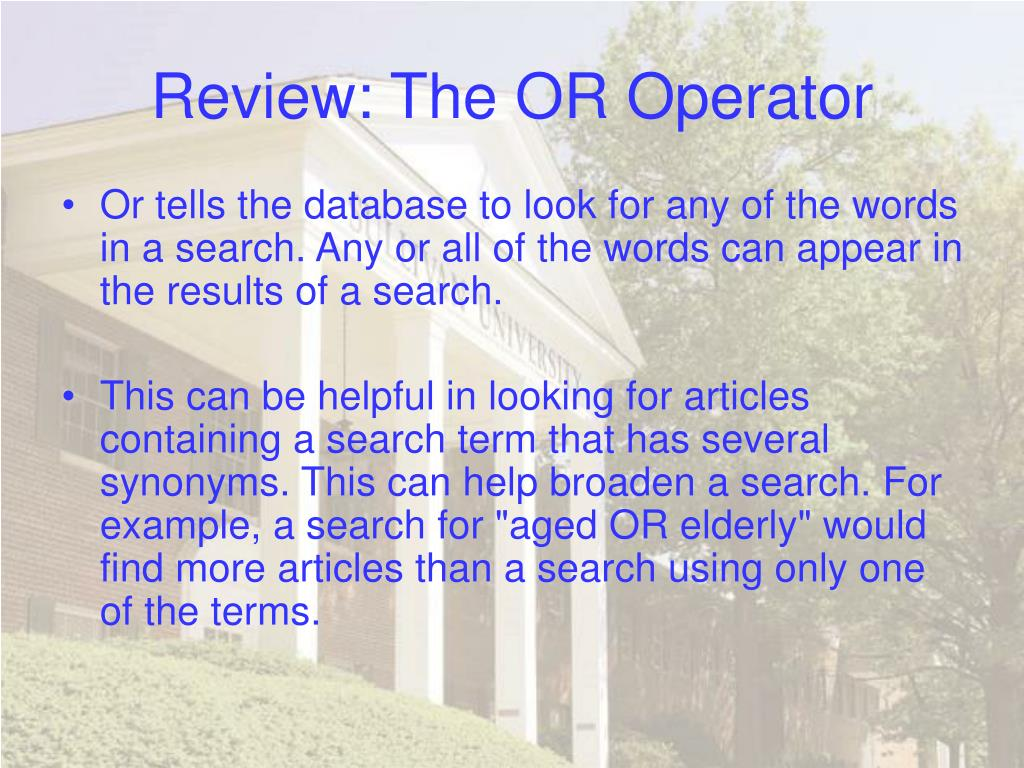 Review: The OR Operator