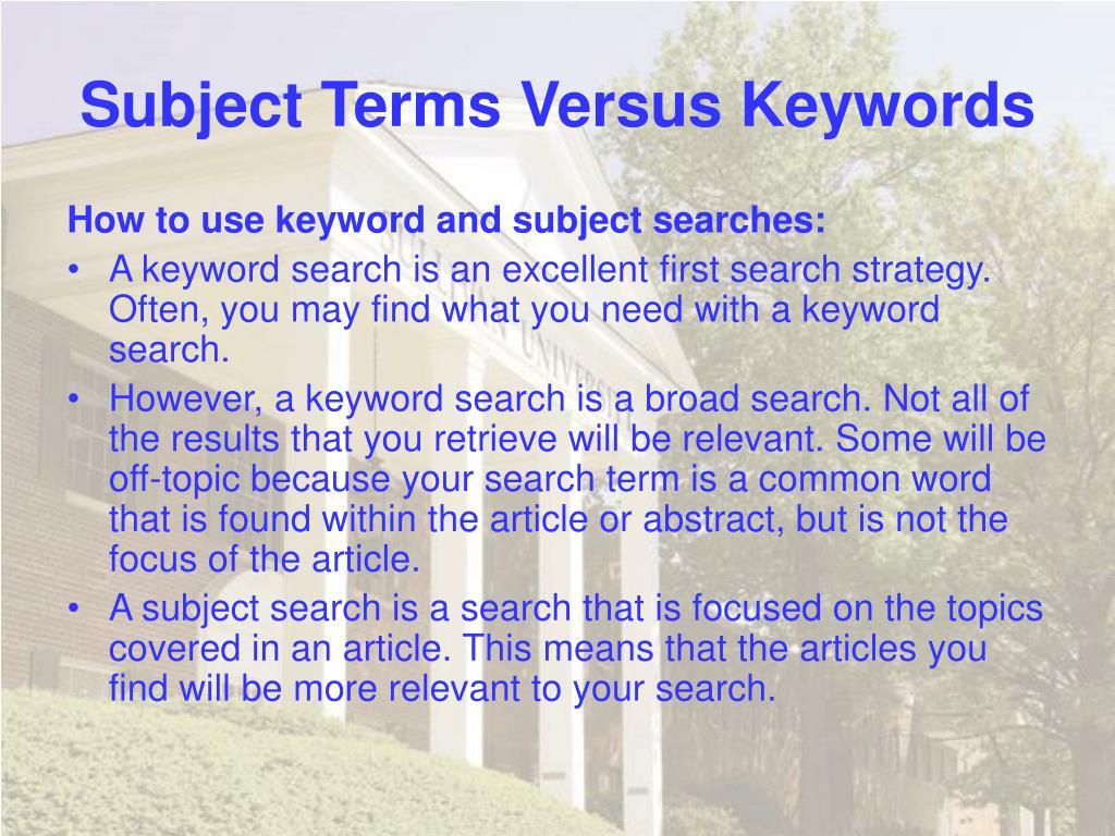 Subject Terms Versus Keywords