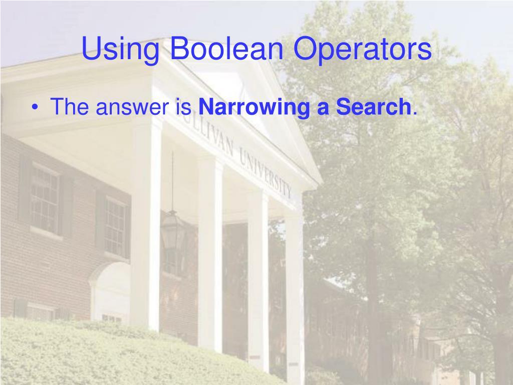 Using Boolean Operators