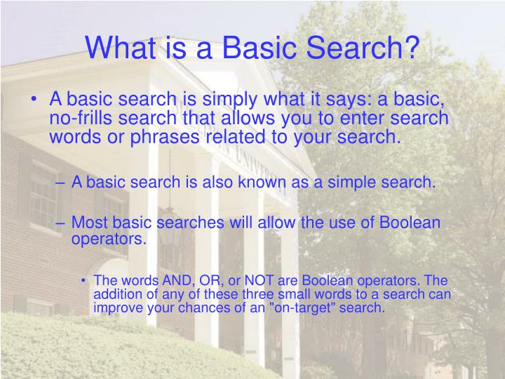 What is a basic search