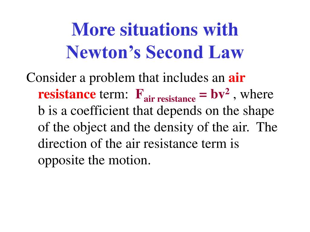 more situations with newton s second law l.