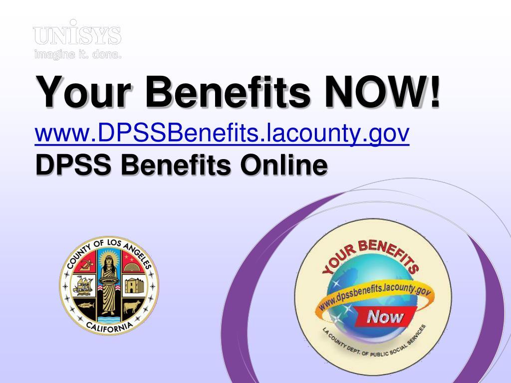 your benefits now www dpssbenefits lacounty gov dpss benefits online