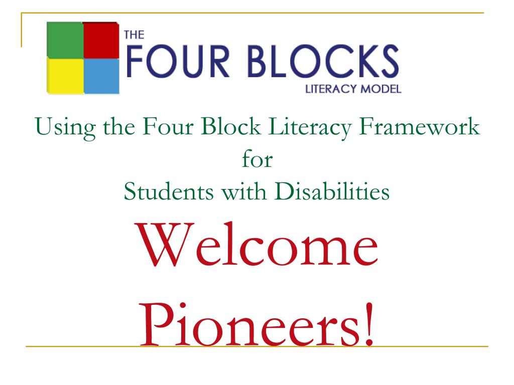 using the four block literacy framework for students with disabilities l.