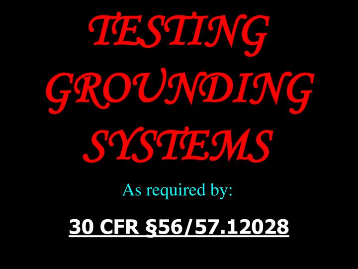 Testing grounding systems2