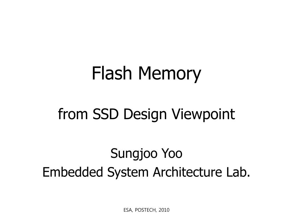 flash memory from ssd design viewpoint l.