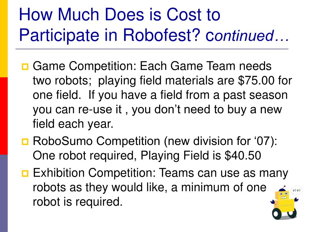 How Much Does is Cost to Participate in Robofest? c