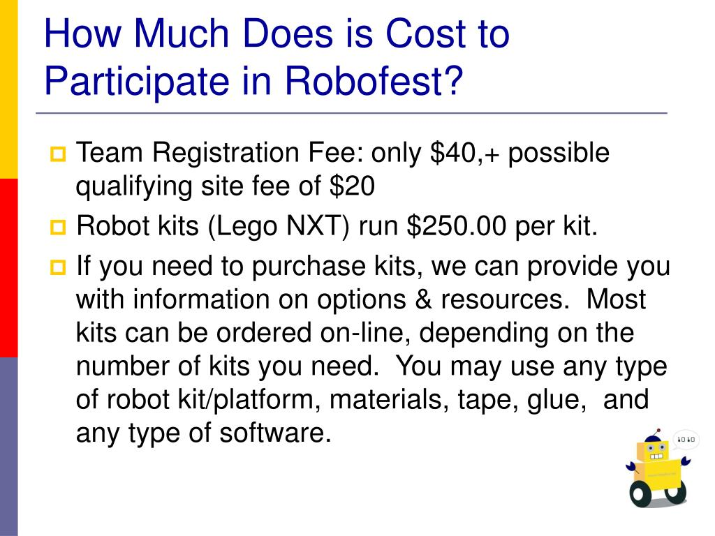 How Much Does is Cost to Participate in Robofest?