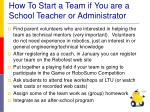how to start a team if you are a school teacher or administrator