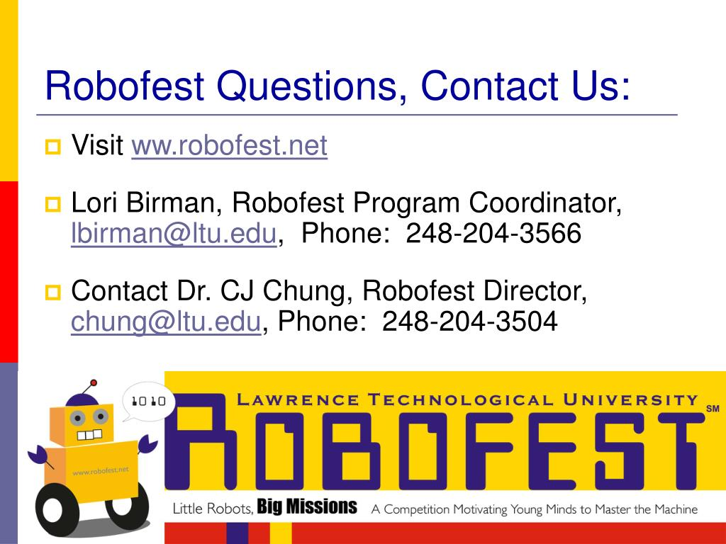 Robofest Questions, Contact Us:
