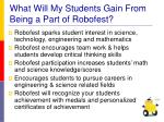 what will my students gain from being a part of robofest