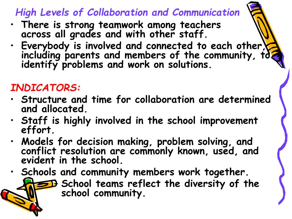 High Levels of Collaboration and Communication