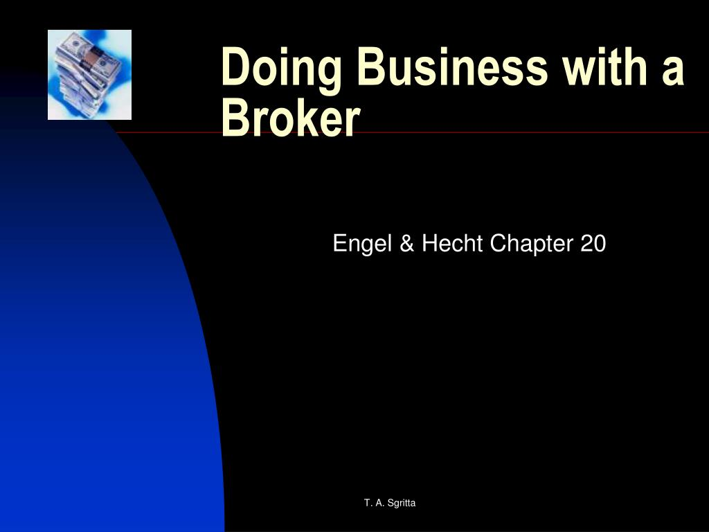 doing business with a broker l.