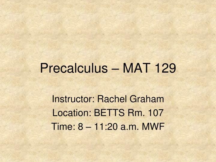 precalculus mat 129 n.