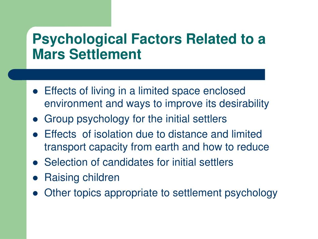 Psychological Factors Related to a Mars Settlement