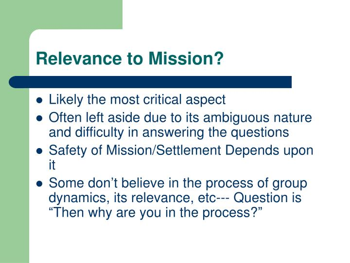 Relevance to mission