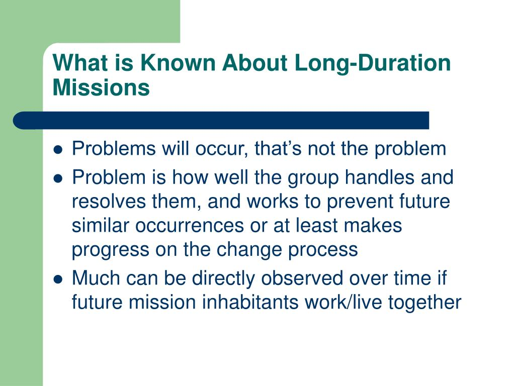 What is Known About Long-Duration Missions