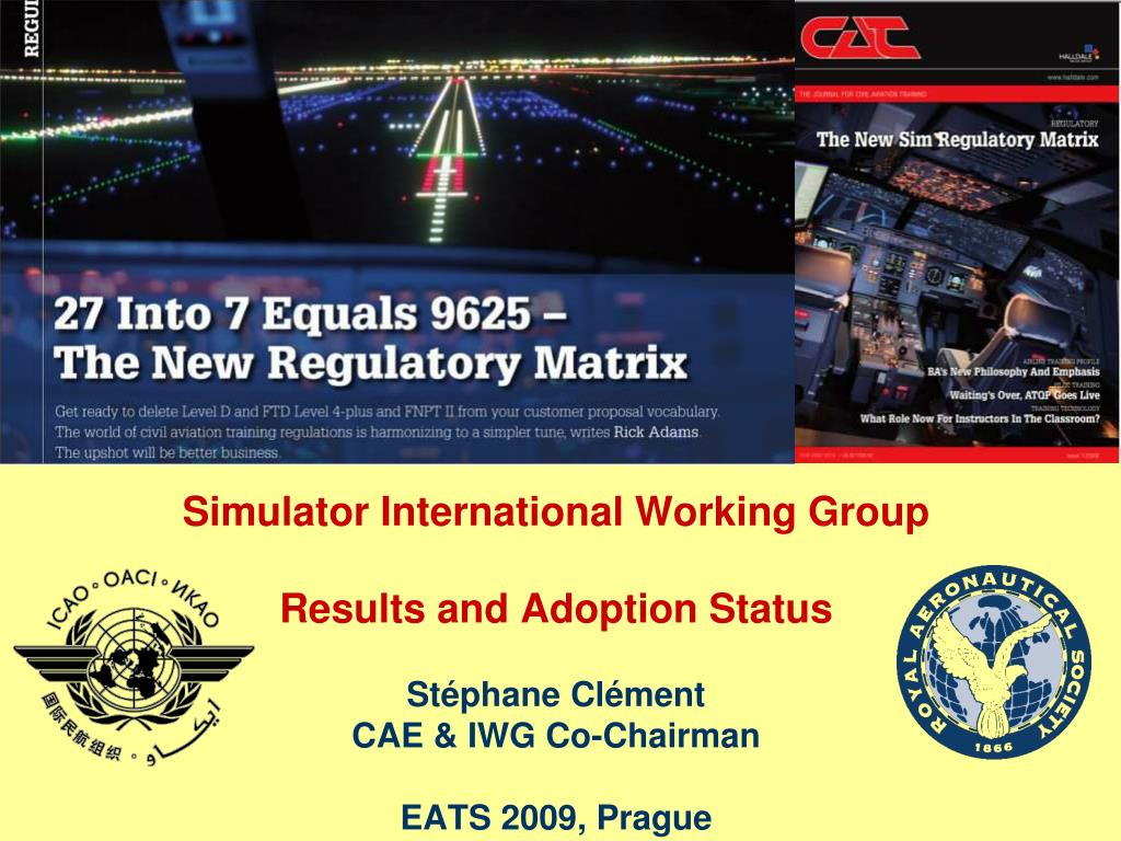 PPT - Simulator International Working Group Results and