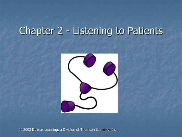 Chapter 2 listening to patients