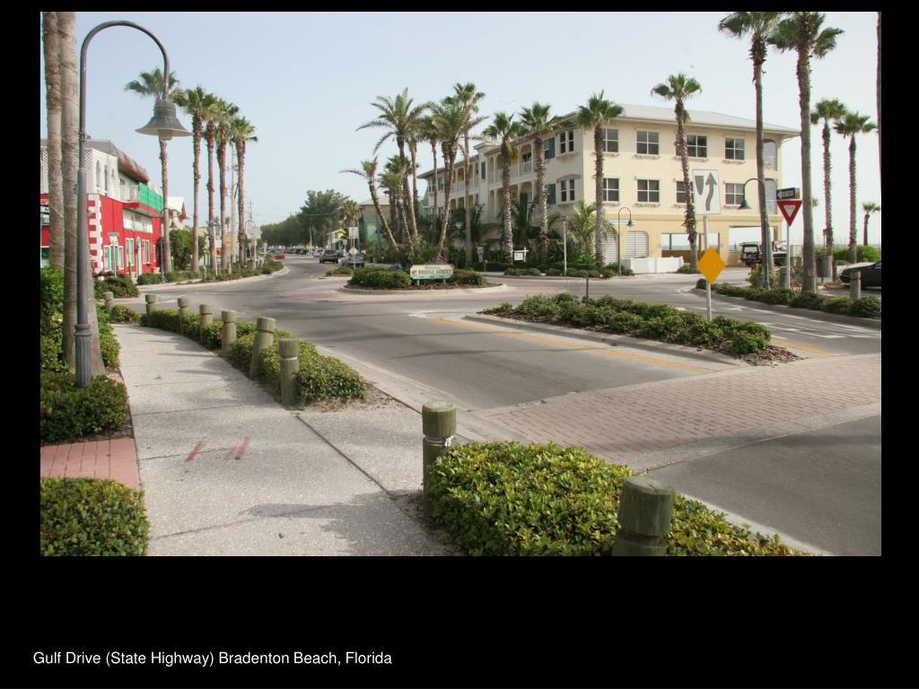 Gulf Drive (State Highway) Bradenton Beach, Florida
