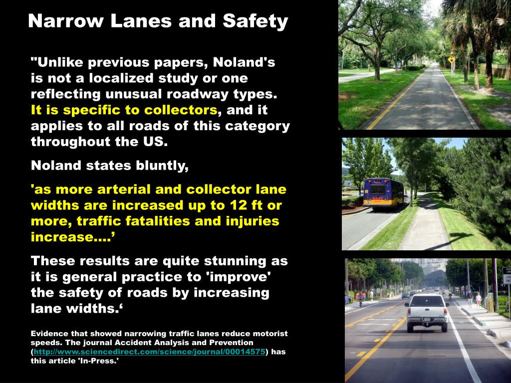 Narrow Lanes and Safety