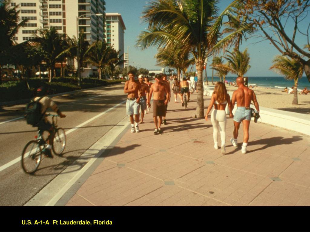 U.S. A-1-A  Ft Lauderdale, Florida