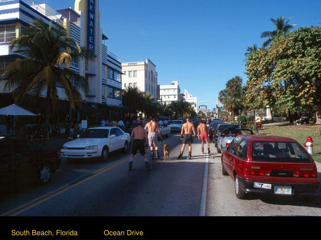 South Beach, Florida             Ocean Drive