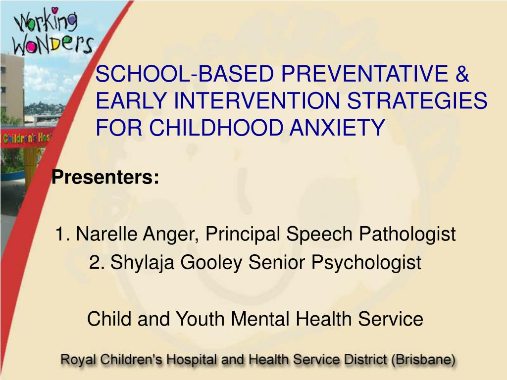school based preventative early intervention strategies for childhood anxiety l.