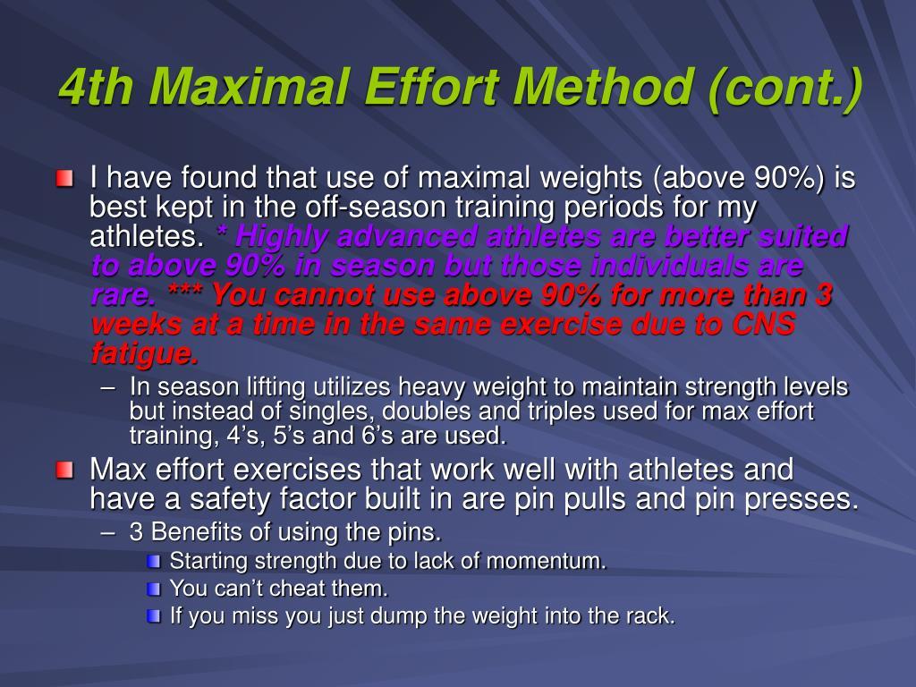 4th Maximal Effort Method (cont.)