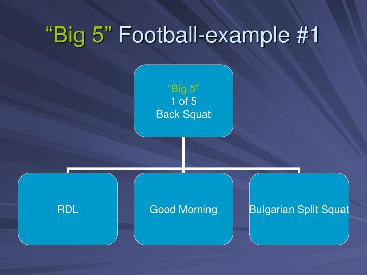 Big 5 football example 1