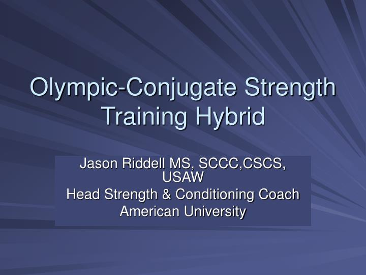 Olympic conjugate strength training hybrid