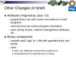 other changes in brief