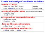 create and assign coordinate variables