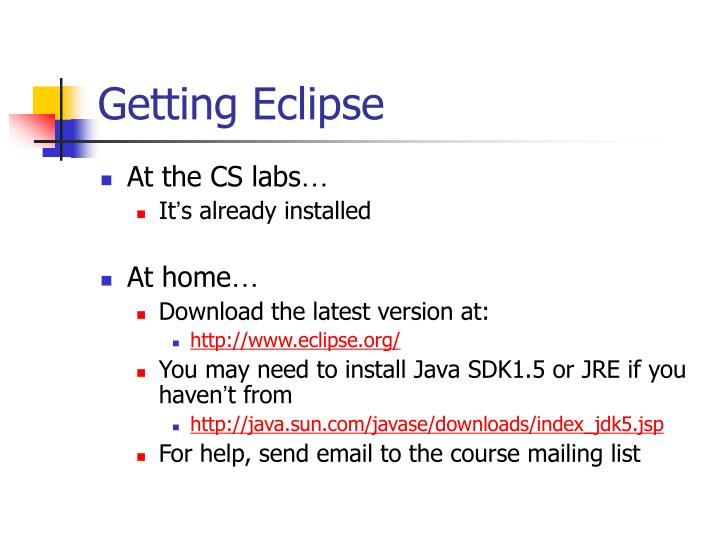 Getting Eclipse