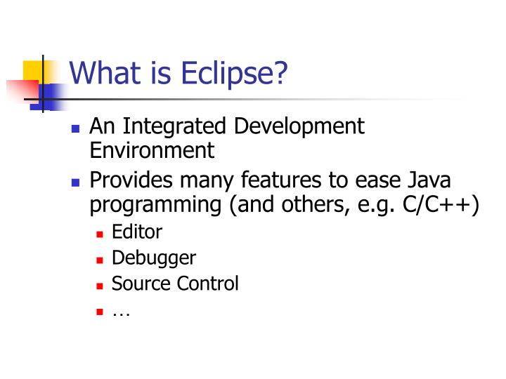 What is eclipse