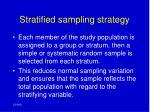 stratified sampling strategy