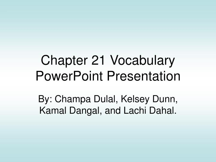 chapter 21 vocabulary powerpoint presentation n.