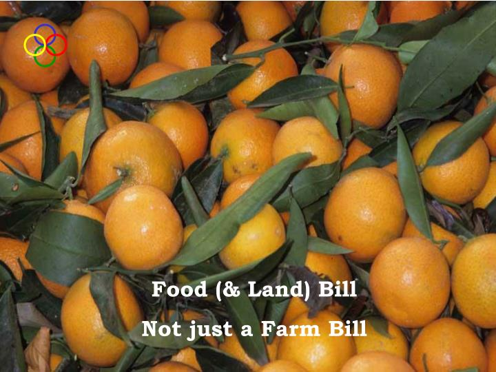 Food (& Land) Bill