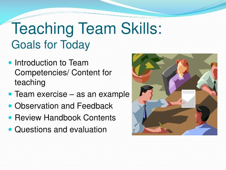 Teaching team skills goals for today