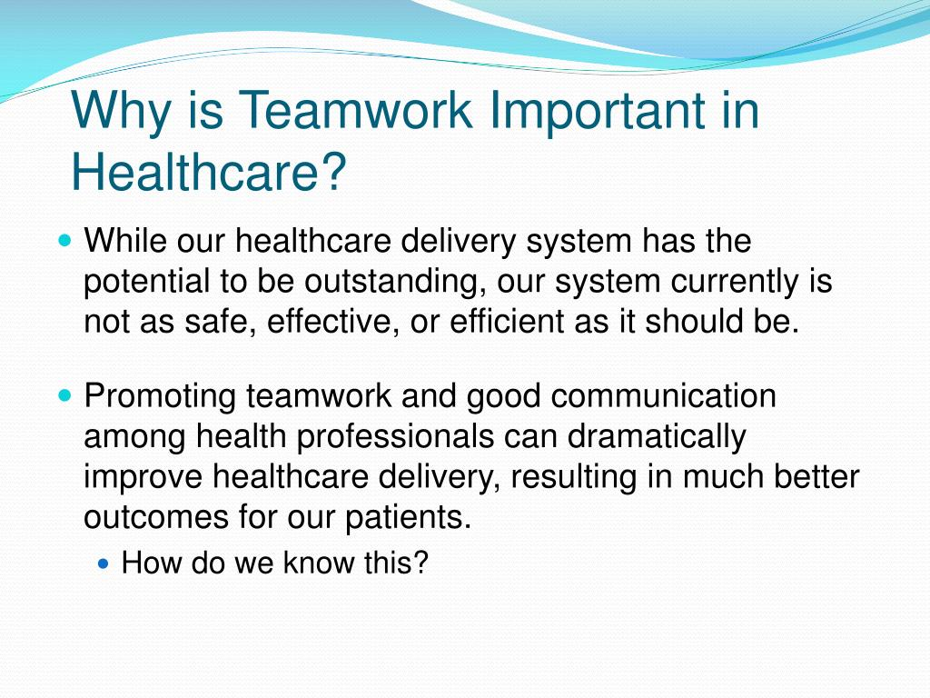 Why is Teamwork Important in Healthcare?
