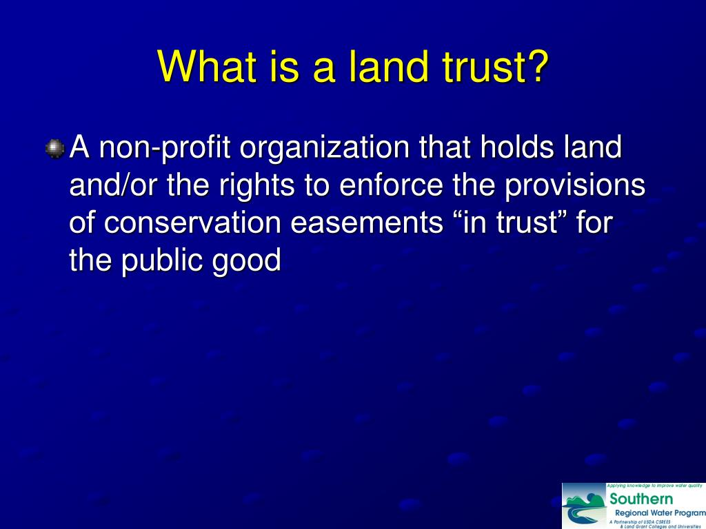 What is a land trust?