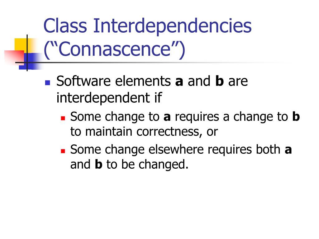 "Class Interdependencies (""Connascence"")"