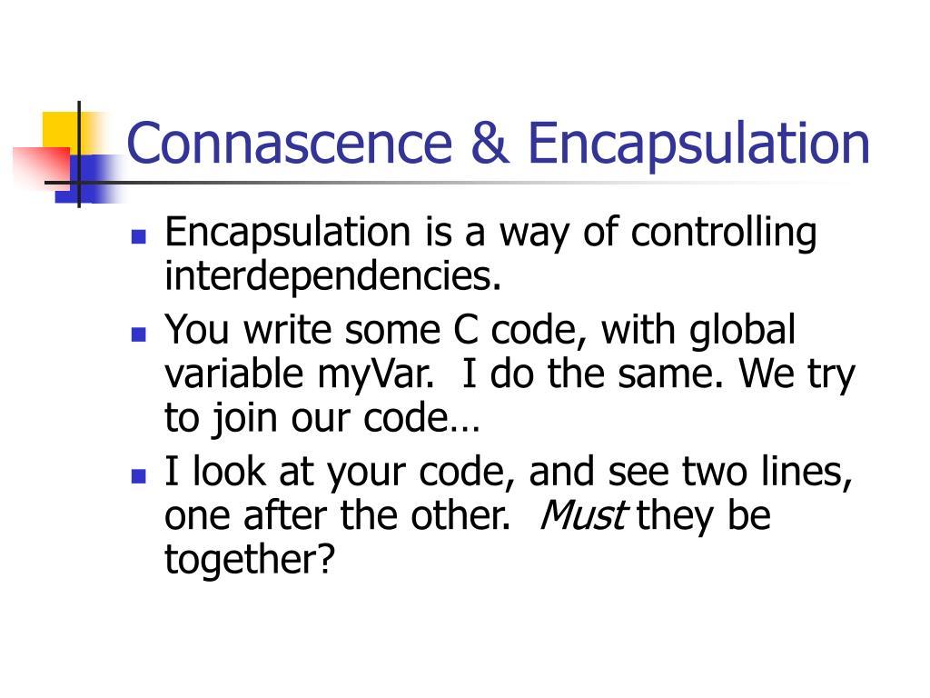 Connascence & Encapsulation