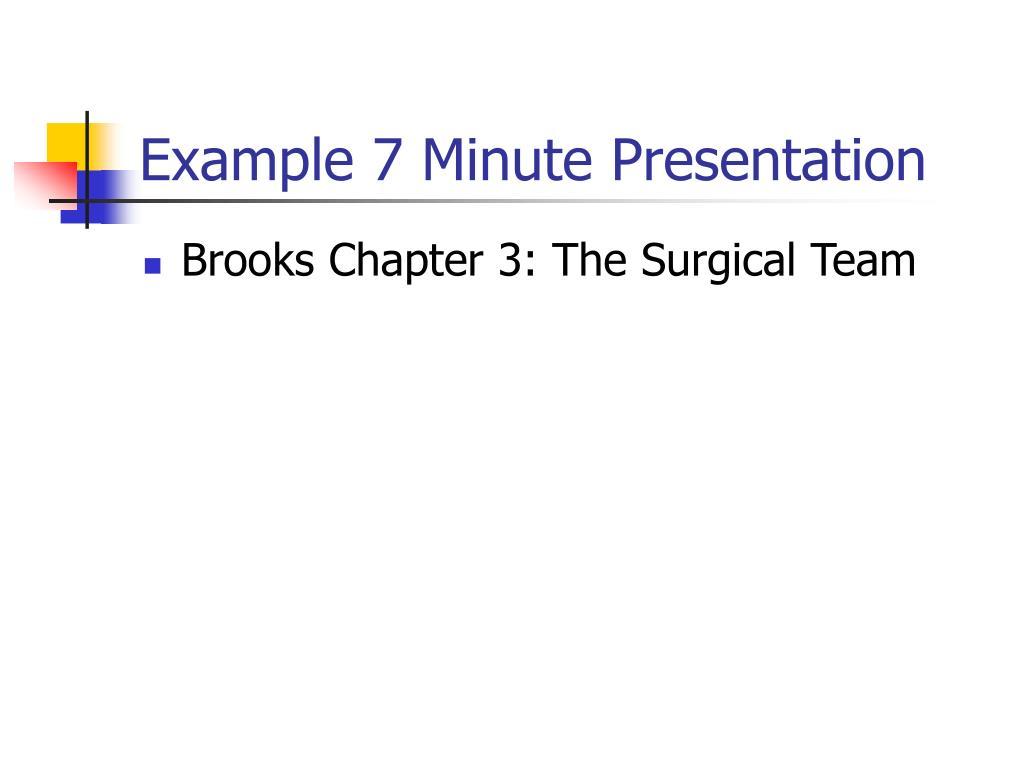 Example 7 Minute Presentation