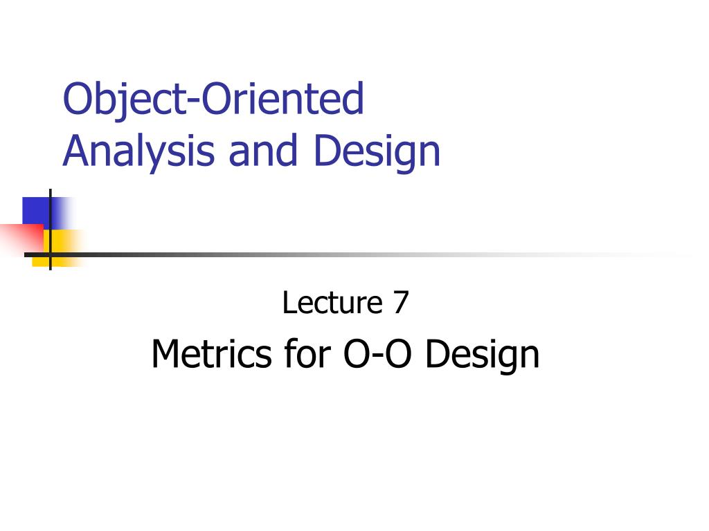 object oriented analysis and design l.