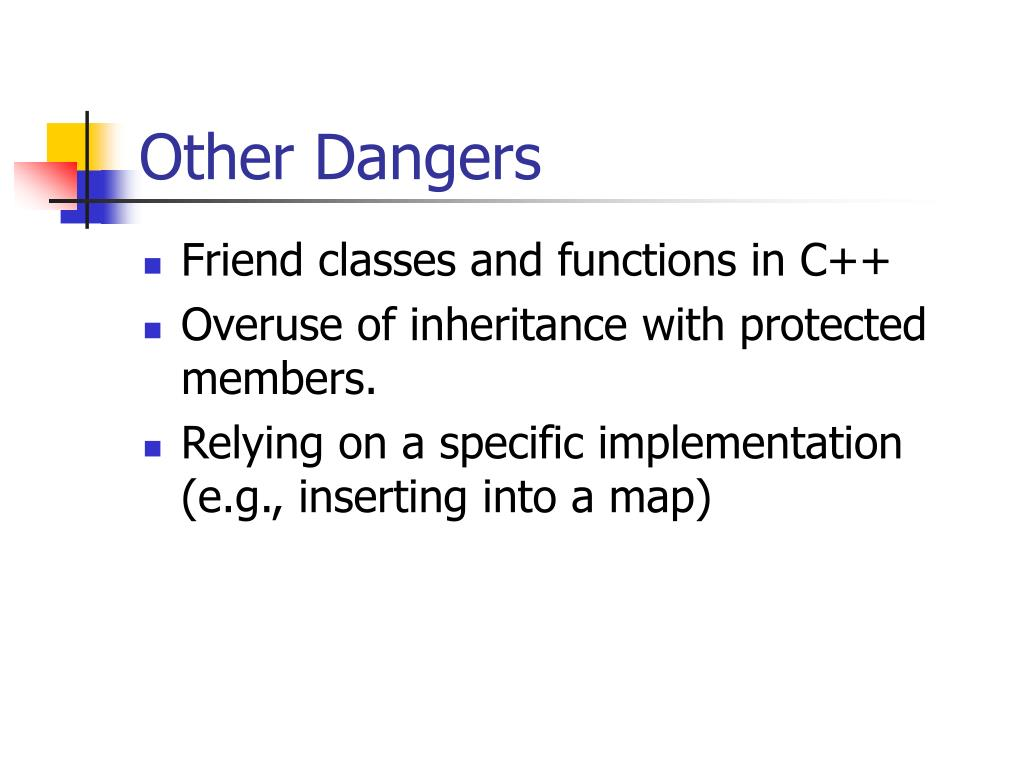 Other Dangers