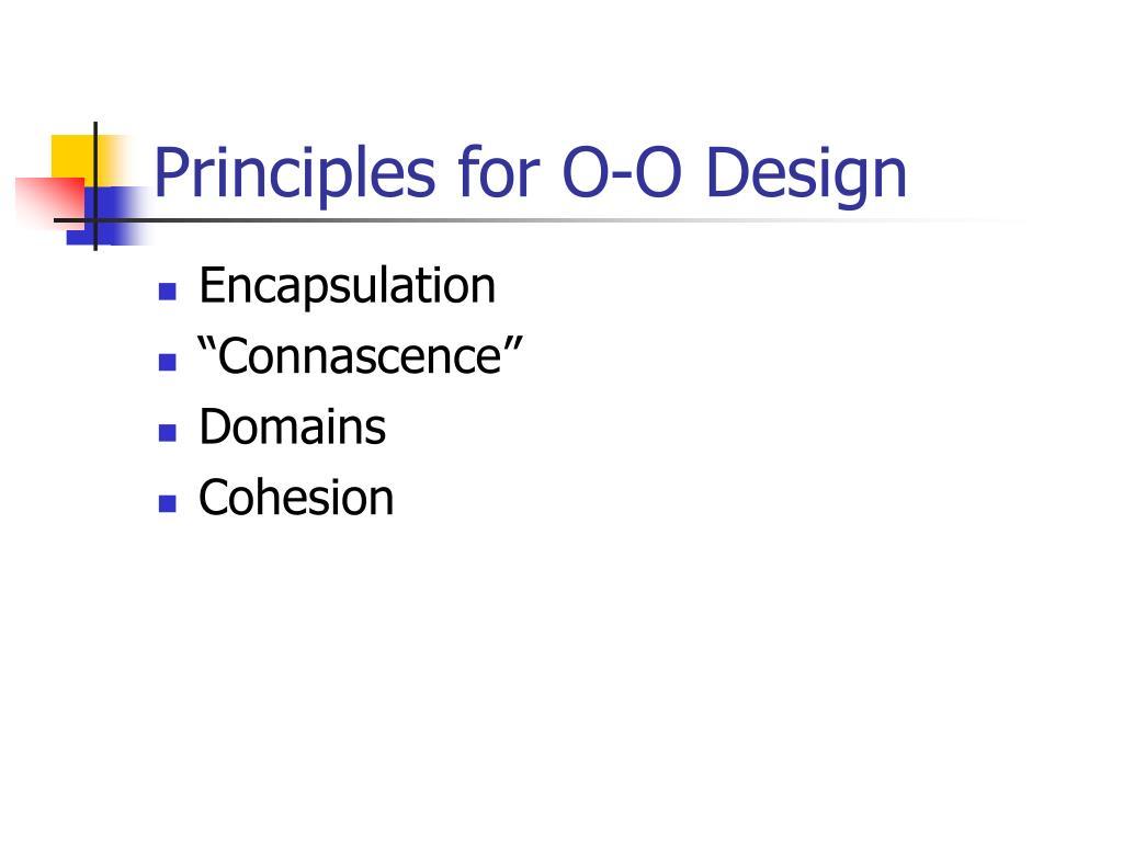 Principles for O-O Design