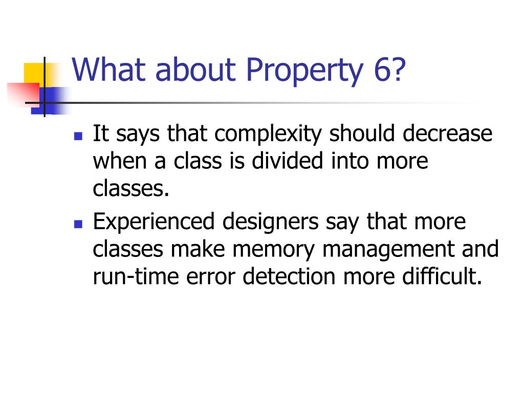 What about Property 6?